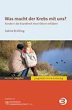 Kinder Was Macht Der Krebs Mit Uns Sabine Bruetting BALANCE Buch Medien Verlag