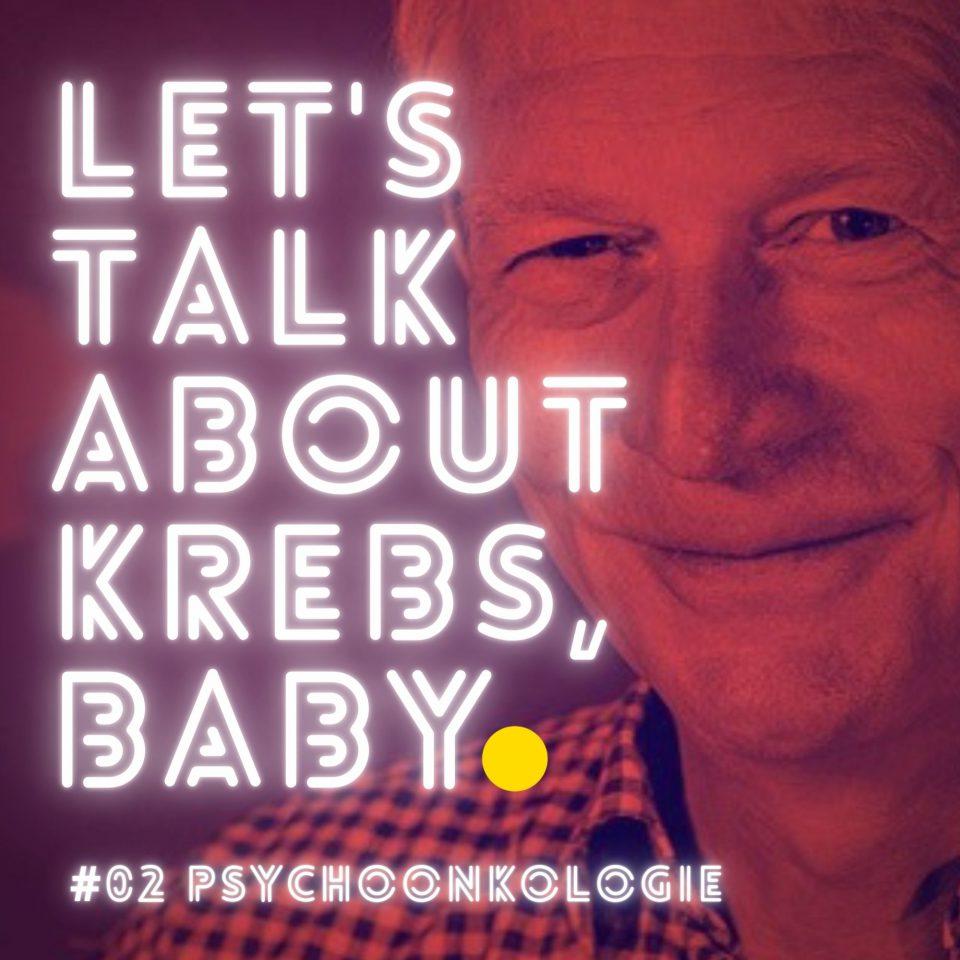 Podcast Krebspodcast Lets Talk About Krebs Baby Alf Von Kries